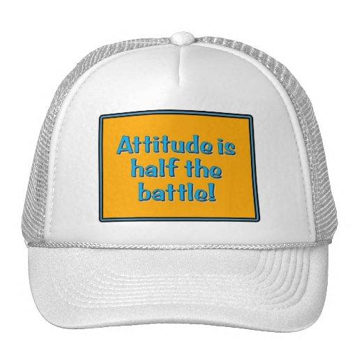 Attitude is half the battle! mesh hats