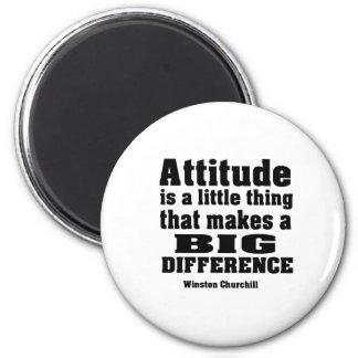 Attitude makes a big difference 6 cm round magnet