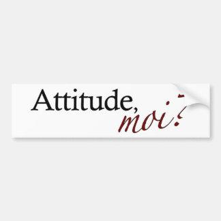 Attitude Moi Bumper Sticker
