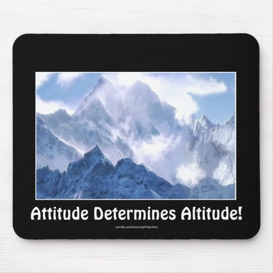 ATTITUDE Mountain Range Motivational Mousepad