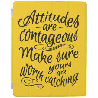 ATTITUDES custom color motivational device covers iPad Cover