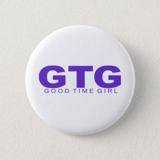 "Attitudes - ""Good Time Girl"" 6 Cm Round Badge"