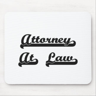 Attorney At Law Classic Job Design Mouse Pad