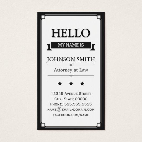 Attorney at Law - Retro Hello My Name