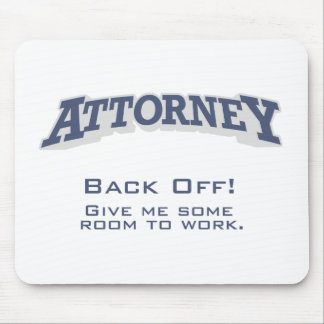 Attorney / Back Off Mouse Mat