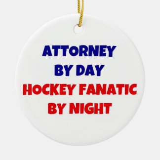 Attorney by Day Hockey Fanatic by Night Christmas Ornament