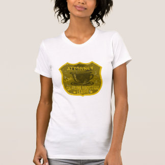 Attorney Caffeine Addiction League Shirt