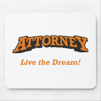 Attorney / Dream Mousepad