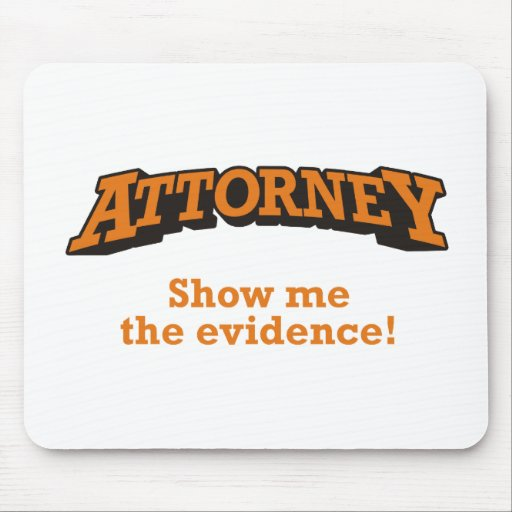 Attorney / Evidence Mousepad