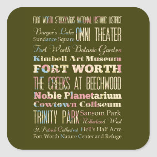 Attractions & Famous Places of Fort Worth, Texas. Square Sticker