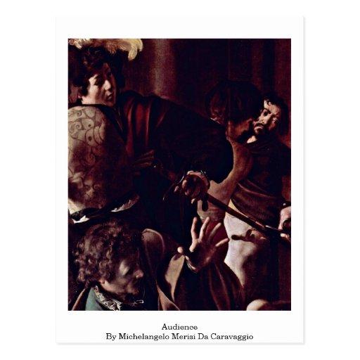Audience By Michelangelo Merisi Da Caravaggio Post Cards