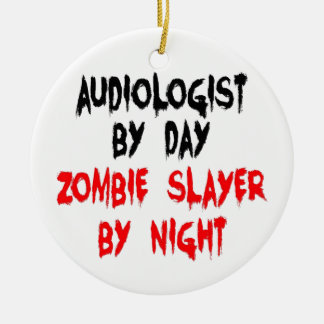 Audiologist Zombie Slayer Christmas Ornament