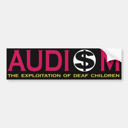 Audism Exploits Deaf Child Bumper Sticker