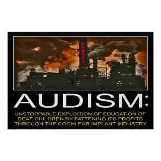Audism Exploits Deaf Child s Education 24 x 16 Poster