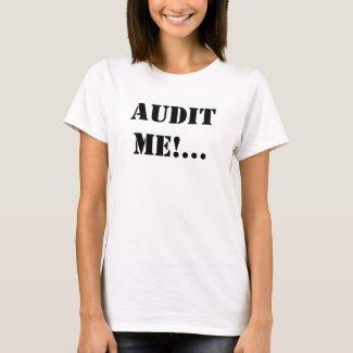 AUDIT ME! Audit me Now!