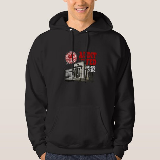 Audit the Fed Hoodie