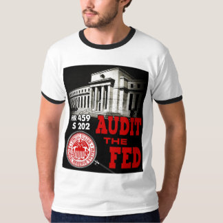 Audit the Fed Ringer T-Shirt