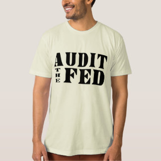 AUDIT THE FED Ron Paul for President T-Shirt