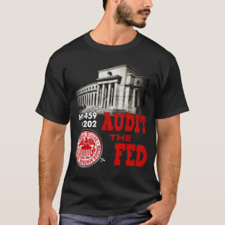 Audit the Fed T-shirt