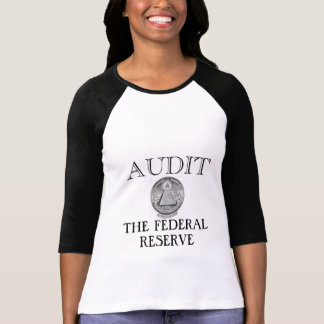 Audit The Fed T Shirt