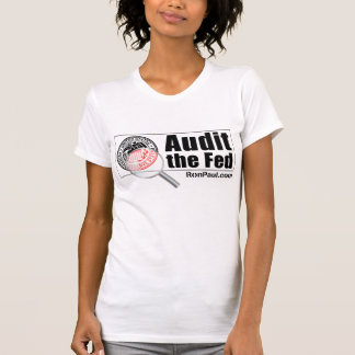 Audit the Fed T-Shirt Female