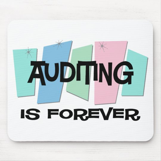 Auditing Is Forever Mouse Mat