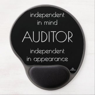 """""""Auditor: Independent in Mind & Appearance"""" Gel Mouse Mat"""