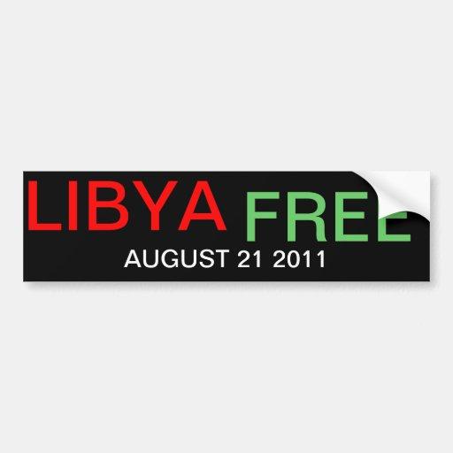 AUGUST 21 2011 LIBYA FREE BUMPER STICKER