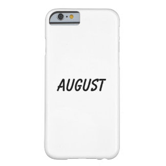 august barely there iPhone 6 case
