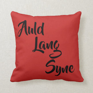 Auld lang syne decorative pillow