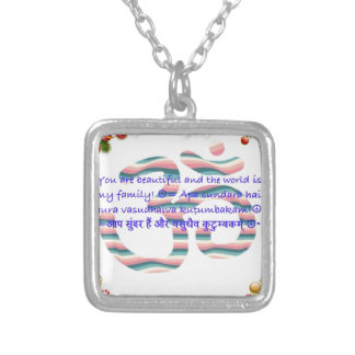 Aum : You are Beautiful and the World is Fam.jpg Silver Plated Necklace