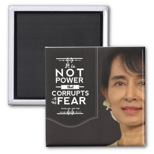 Aung San Suu Kyi not power corrupts it