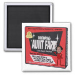 Aunt Farm Magnets