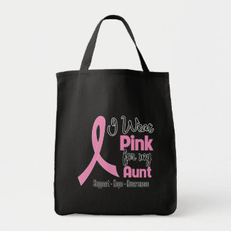 Aunt - I Wear Pink - Breast Cancer Tote Bag
