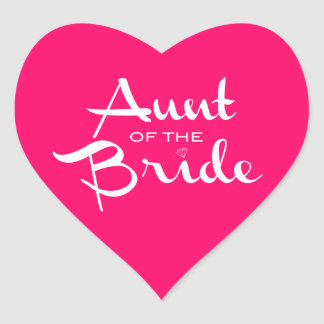 Aunt of Bride White on Hot Pink Heart Sticker