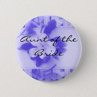 Aunt of the Bride 6 Cm Round Badge