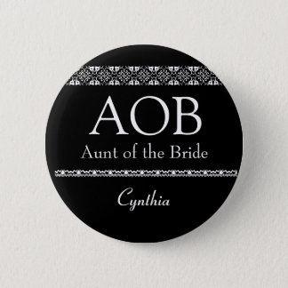 Aunt of the Bride BLACK and WHITE Wedding Button