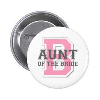 Aunt of the Bride Cheer 6 Cm Round Badge