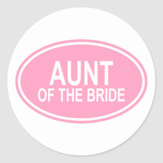 Aunt of the Bride Wedding Oval Pink Round Sticker