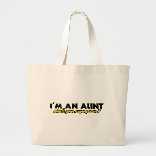 Aunt Superpower designs Large Tote Bag