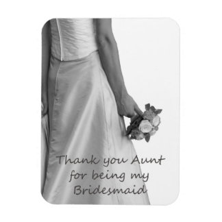 Aunt Thank you for being my Bridesmaid Rectangular Photo Magnet