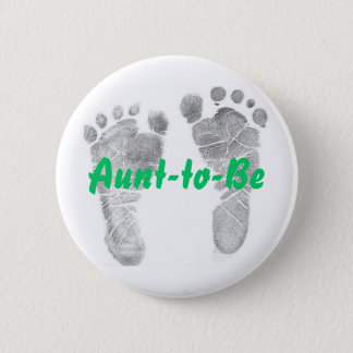 Aunt-to-Be 6 Cm Round Badge