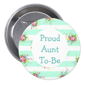 Aunt  to Be Baby Shower Button Mint Green & Pink