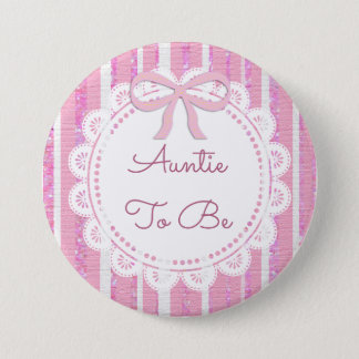 Aunt to Be Baby Shower Button Pink Bow