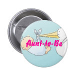 Aunt-to-Be Pinback Buttons