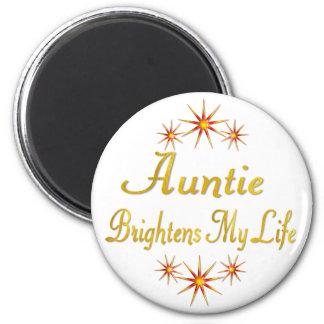 Auntie Brightens My Life 6 Cm Round Magnet