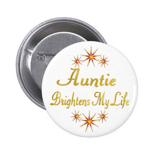 Auntie Brightens My Life Pin