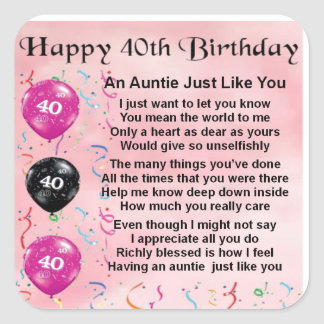 Auntie Poem - 40th Birthday Square Sticker