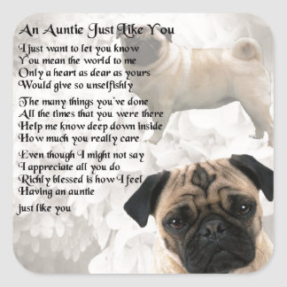 Auntie Poem - Pug Design Square Sticker