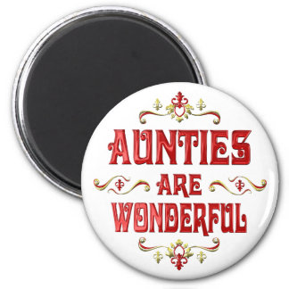 Aunties are Wonderful Magnet
